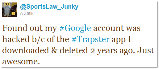 Tweet about Google account hacked after Trapster breach