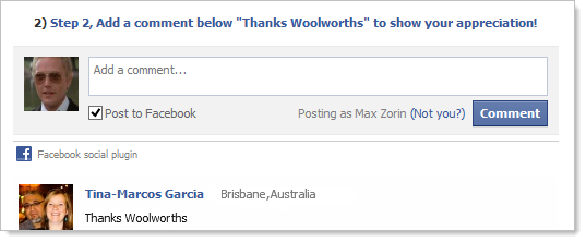 "Step 2, Add a comment below ""Thanks Woolworths"" to show your appreciation!"
