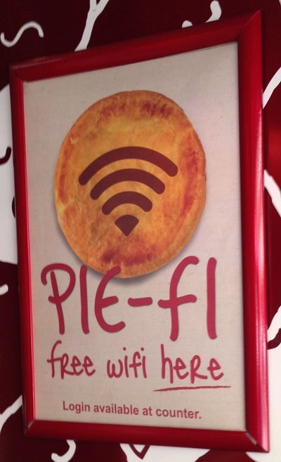 Pie shop advising the Wi-Fi password is available at the counter