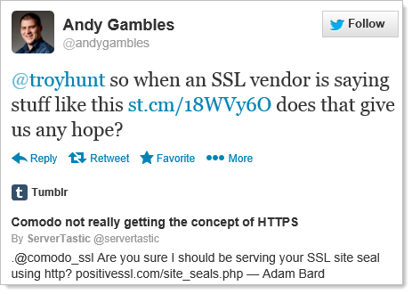 @troyhunt so when an SSL vendor is saying stuff like this http://st.cm/18WVy6O  does that give us any hope?
