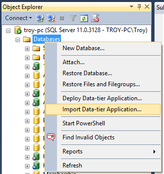 "Selecting ""Import Data-tier Application..."" from the right-click of the Databes in SSMS"