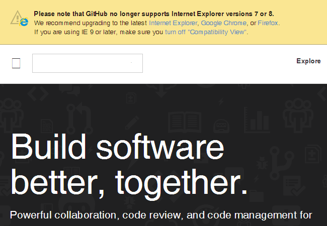 Please note that GitHub no longer supports Internet Explorer verions 7 or 8