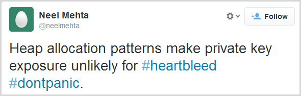 Heap allocation patterns make private key exposure unlikely for #heartbleed #dontpanic.