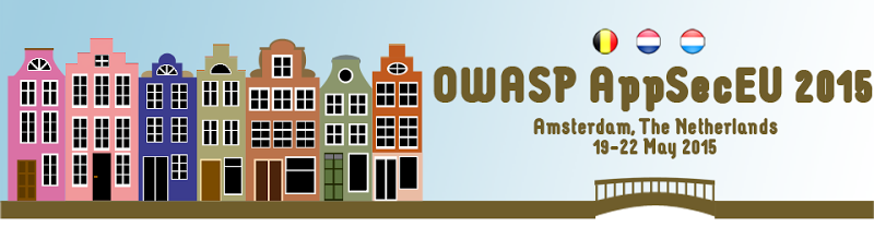 OWASP AppSecEU 2015: 19-22 May 2015