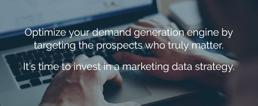 Optimize your demand generation engine by targeting the prospects who truly matter