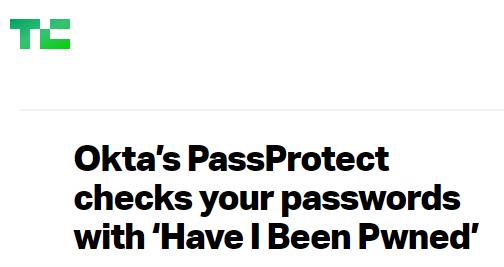 Okta Tech Crunch  - Okta Tech Crunch - Real World Examples of Blocking the Worst Passwords